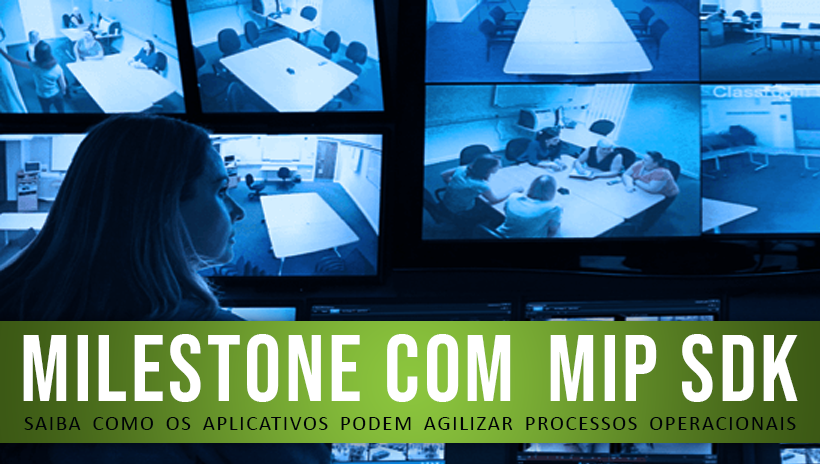 Milestone com MIP SDK